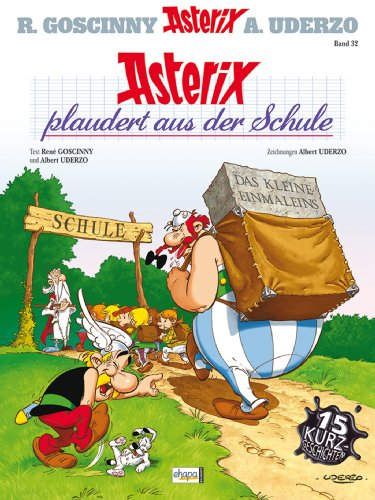 asterix-32-asterix-plaudert-aus-der-schule-german-edition