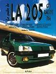 La 205 GTI Rallye T16 : Historique, �...