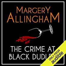 The Crime at Black Dudley: An Albert Campion Mystery Audiobook by Margery Allingham Narrated by David Thorpe