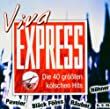 Viva Express - Die 40 gr��ten K�lschen Hits