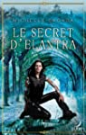 Le secret d'Elantra : T1 - Le Cycle d...