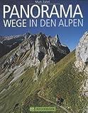 Panoramawege in den Alpen - Mark Zahel