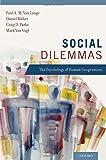 img - for Social Dilemmas: Understanding Human Cooperation book / textbook / text book