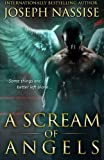A Scream of Angels: The Templar Chronicles urban fantasy series (Volume 2)