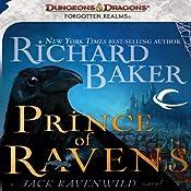 Prince of Ravens: A Jack Ravenwild Novel | [Richard Baker]