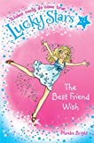 Phoebe Bright Lucky Stars 1: The Best Friend Wish