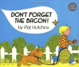 img - for Don't Forget the Bacon! book / textbook / text book