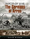 Germans at Arras (Images of War)