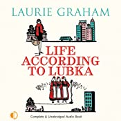Life According to Lubka | [Laurie Graham]