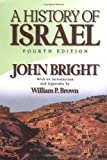 A History of Israel (0664220681) by Bright, John
