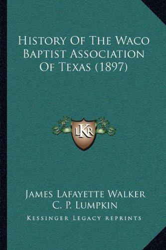 History of the Waco Baptist Association of Texas (1897)