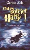 echange, troc Gordon Zola - C'est pas sorcier, Harry ! : Le septième livre n'aura pas lieu