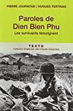 Paroles de Dien Bien Phu : Les survivants témoignent