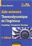 Thermodynamique de l'ingénieur : énergétique, changement climatique