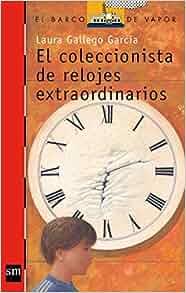 Amazon.com: El coleccionista de relojes extraordinarios/ The