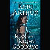 Kiss the Night Goodbye: Nikki and Michael, Book 4