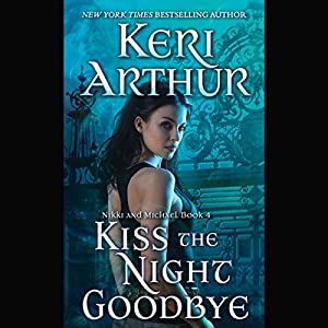Kiss the Night Goodbye Audiobook