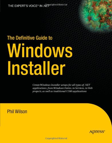 The Definitive Guide to Windows Installer