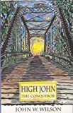 img - for High John the Conqueror (Texas Tradition Series) book / textbook / text book