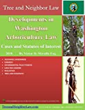 Developments in Washington Arboriculture Law: Cases and Statutes of Interest