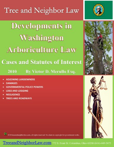 Developments in Washington Arboriculture Law: Cases and Statutes of Interest PDF