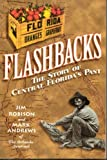 img - for Flashbacks : The Story of Central Florida's Past book / textbook / text book
