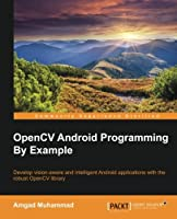 OpenCV Android Programming By Example ebook download