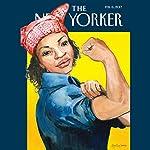 The New Yorker, February 6th 2017 (Jelani Cobb, Rivka Galchen, Alexandra Schwartz) | Jelani Cobb,Rivka Galchen,Alexandra Schwartz