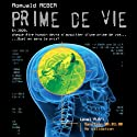 Prime de vie [Prime of Life] (       UNABRIDGED) by Romuald Reber Narrated by Yvan Piantella