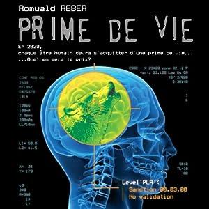 Prime de vie [Prime of Life] | [Romuald Reber]