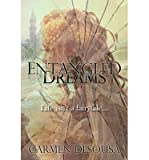 [ ENTANGLED DREAMS ] By Desousa, Carmen ( Author) 2012 [ Paperback ]
