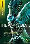 White Devil: York Notes Advanced