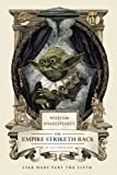 William Shakespeares The Empire Striketh Back (William Shakespeare Trilogy)