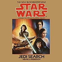 Star Wars: The Jedi Academy Trilogy, Volume 1: Jedi Search Audiobook by Kevin J. Anderson Narrated by Anthony Heald