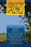 img - for Living And Thriving With Lung Cancer (Living And Thriving With Cancer) book / textbook / text book