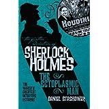 The Further Adventures of Sherlock Holmes: The Ectoplasmic Man ~ Daniel Stashower