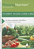 img - for MasteringNutrition with MyDietAnalysis with Pearson eText -- Standalone Access Card -- for The Science of Nutrition (3rd Edition) (MasteringNutrition (Access Codes)) book / textbook / text book