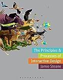 The Principles & Processes of Interactive Design