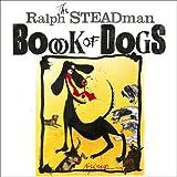 Ralph Steadman Book of Dogs (1848876750) by Steadman, Ralph.