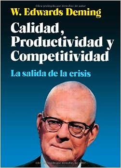 Calidad, Productividad Y Competitividad (Spanish Edition) (Spanish