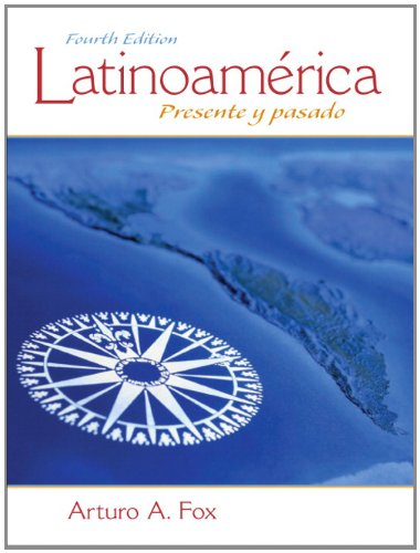 Latinoamérica: Presente y pasado (4th Edition)