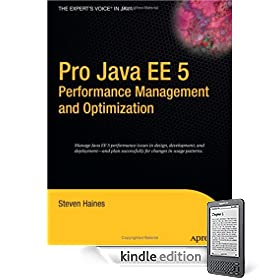 Pro Java EE 5 Performance Management and Optimization