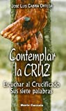 img - for Contemplar la cruz book / textbook / text book
