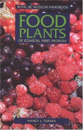 food-plants-of-coastal-first-peoples-royal-bc-museum-handbooks