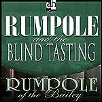 Rumpole and the Blind Tasting | John Mortimer
