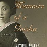Memoirs of a Geisha (Unabridged)