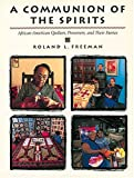 img - for A Communion of the Spirits. African-American Quilters, Preservers, book / textbook / text book