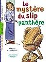 Le mystère du slip panthère par Moncomble