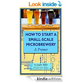 How To Start A Small-Scale Microbrewery: A Primer