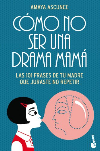 Cmo-No-Ser-Una-Drama-Mam-Diversos